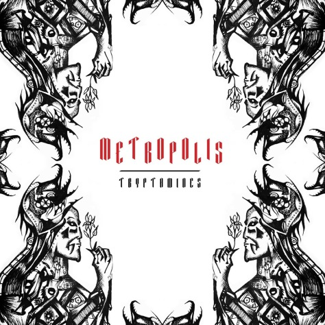 Tryptamies Metropolis